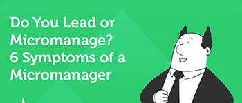 Do You Lead or Do You Manage?
