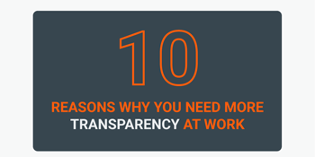 Why You Need More Transparency at Work